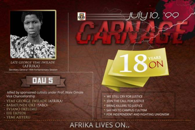 OAU STUDENT UNION TO COMMEMORATE JULY 10, IN HONOUR OF STUDENT ACTIVIST (SUG SEC. GEN AFRIKA) KILLED BY CULTIST IN 1999