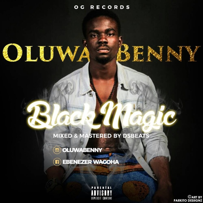 Oluwa Benny's latest Single -BLACK MAGIC: All you need to know